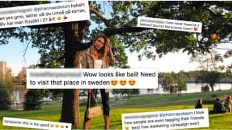 "Johanna E Olssons över 500 000 följare kunde se henne ""besöka"" Umeå."