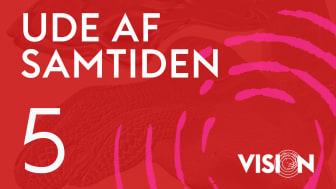 Ny kunstpodcast VISION: Ude af samtiden