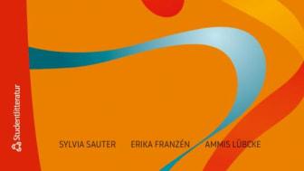 """Boken """"Fysioterapi i palliativ vård - Rörelseglädje tills livet tar slut"""" är skriven av Sylvia Sauter, Erika Franzén, och Ammis Lübcke, och ges ut av förlaget Studentlitteratur."""