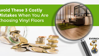Avoid These 3 Costly Mistakes When You Are Choosing Vinyl Floors