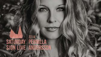 Pernilla Andersson - Saturday Sign Live