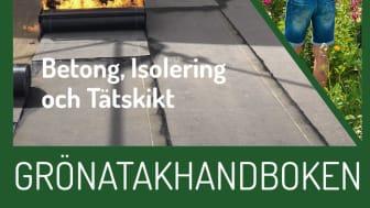 Gröna tak – projektering, anläggning och hållbarhet – ny handbok