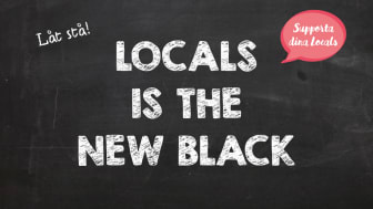 ​Locals is the new Black stärker den lokala handeln