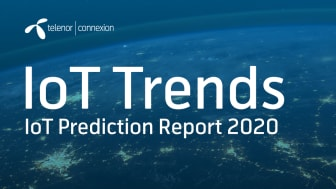 """Telenor Connexion releases report: """"IoT Predictions Report 2020 and beyond"""" which looks at how IoT contributes to a sustainable and responsible connected economy."""
