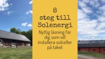 8 steg till Solenergi - Nyttig läsning för dig som vill installera solceller på taket