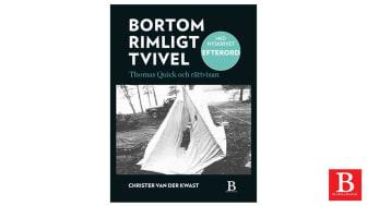 Christer van der Kwasts omtalade bok Bortom rimligt tvivel ges ut med nytt efterord