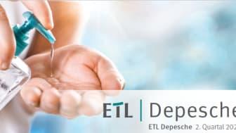 ETL - Depesche 2. Quartal 2020
