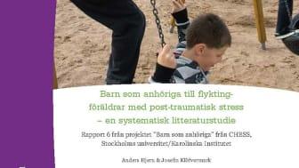 Rapport: Barn som anhöriga till flyktingföräldrar med post-traumatisk stress – en systematisk litteraturstudie