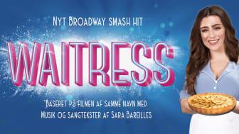 Den romantiske musicalkomedie WAITRESS får skandinavienspremiere på Det Ny Teater næste år