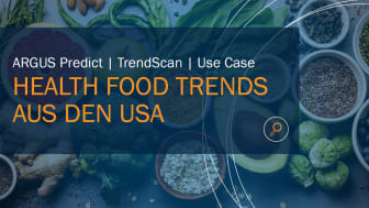 ARGUS Predict: Health Food Trends aus den USA