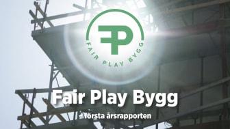 Fair Play Bygg - första årsrapporten