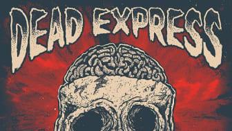 Dead Express  - Brain Damage - Nytt album i september.