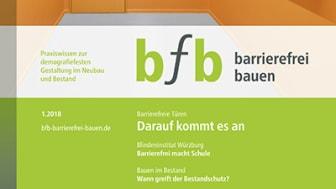 bfb barrierefrei bauen – das Themenheft zur barrierefreien und demografiefesten Gestaltung im Neubau und Bestand.