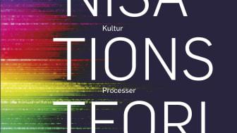 Organisationsteori - struktur - kultur - processer
