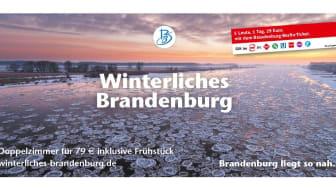 """Heiße Preise bei kühlen Temperaturen bietet das """"Winterliche Brandenburg""""."""
