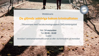 Webbinarie: De glömda anhöriga bakom kriminaliteten