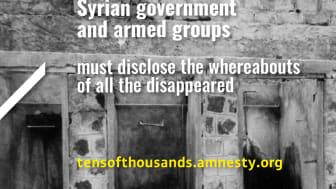 Syrien: Tiotusentals försvunna får inte glömmas bort