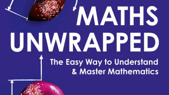 With over 21 000 copies sold in Swedish alone, Maths Unwrapped in now finally released world-wide!