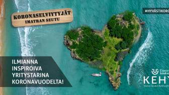 Koronaselviytyjiksi on valittu Imatralta Virkkukoukkunen, Discover Saimaa ja Bio Vuoksi!