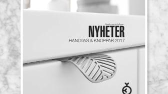 Ny katalog - Nyheter Handtag & Knoppar 2017