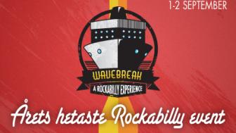 Sveriges hetaste rockabilly-kryssning: Wavebreak!