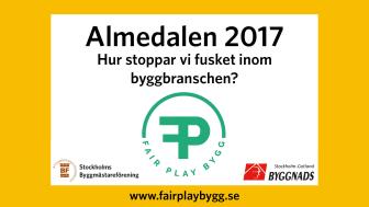 Fair Play Bygg drivs av Stockholms Byggmästareförening och Byggnads Stockholm-Gotland