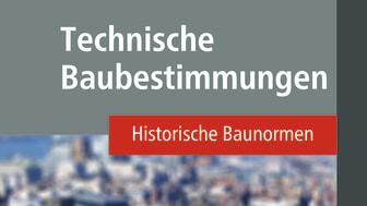 Technische Baubestimmungen – Historische Baunormen, Version 2018 (2D/tif)