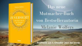 Zuversicht - das neue Buch von Melanie Wolfers