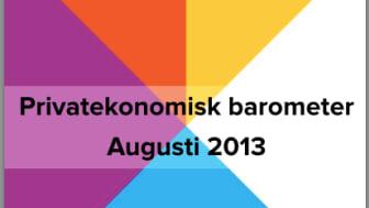 Privatekonomisk barometer augusti 2013