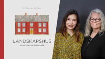 Bild, fr.v.: Omslag Landskapshus, Karin Ohlsson-Leijon och Laila Reppen.