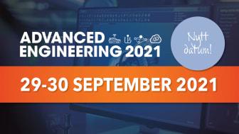 Advanced Engineering flyttar fram till hösten 2021