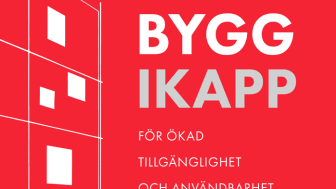 BYGG IKAPP - handbok för att göra miljön tillgänglig för alla