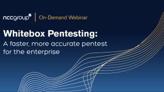 (WEBINAR) Whitebox pentesting: A faster, more accurate pentest for the enterprise