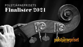 Polstjärneprisets finalister 2021 är utsedda