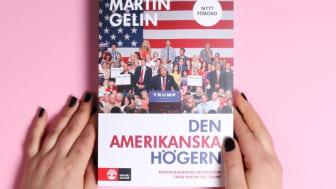 """""""Den amerikanska högern"""" av Martin Gelin."""