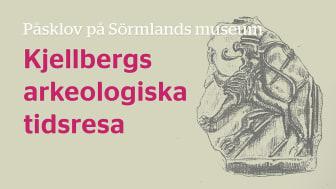 Påsklov på Sörmlands museum - Kjellbergs arkeologiska tidsresa