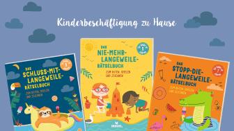 Kinderbeschäftigung zu Hause - Die Anti-Langeweile-Rätselbücher