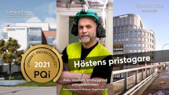 """Tre projekt har kvalificerat sig för utmärkelsen """"PQi - Utmärkt Projektkvalitet"""" - Campus Etapp 3 (Region Örebro / Serneke), Falu Lasarett ombyggnad ortopedkliniken (Regionfastigheter Dalarna / Byggdialog AB) och Kvarteret Poolen (Fabege / NCC)"""