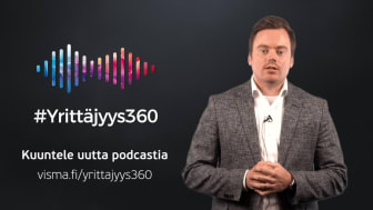 #Yrittäjyys360-podcast – inspiroivia yrittäjätarinoita