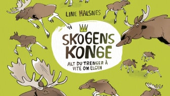 """Line Halsnes står bak både tekst og illustrasjoner i boken """"Skogens konge"""", en bildebok for vitebegjærlige barn - og voksne."""