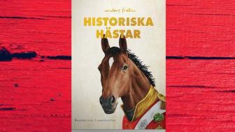 Historiska hästar av Anders Frelin