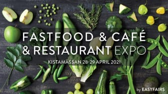 NYTT DATUM – Fastfood, Café & Restaurant Expo 28–29 april 2021