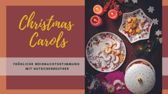 Christmas Carols: Fröhliche Weihnachtsstimmung mit Hutschenreuther