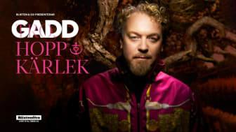 GADD, HOPP & KÄRLEK på turné i vår!