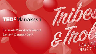 """The theme for TEDxMarrakesh 2017 is """"Tribes & Trolls"""""""