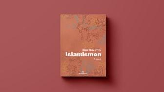 Ny bok: «Islamismen» av Bjørn Olav Utvik