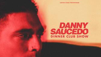 Dinner Club Experience med Danny Saucedo är ett samarbete mellan United Stage och Berns