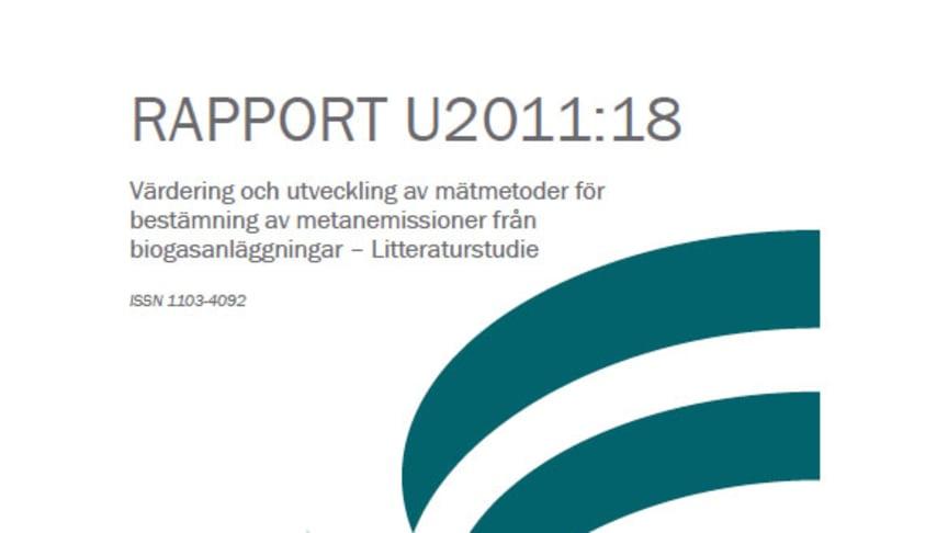 SVU-rapport C AvfallSverige-U2011-18: Värdering och utveckling av mätmetoder för bestämning av metanemissioner från biogasanläggningar – Litteraturstudie