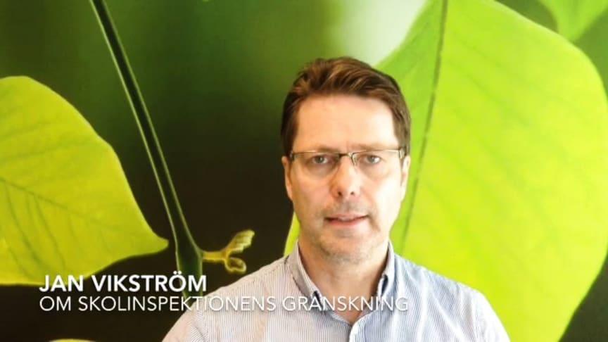 Jan Vikström, ägare och grundare, om Skolinspektionens granskning