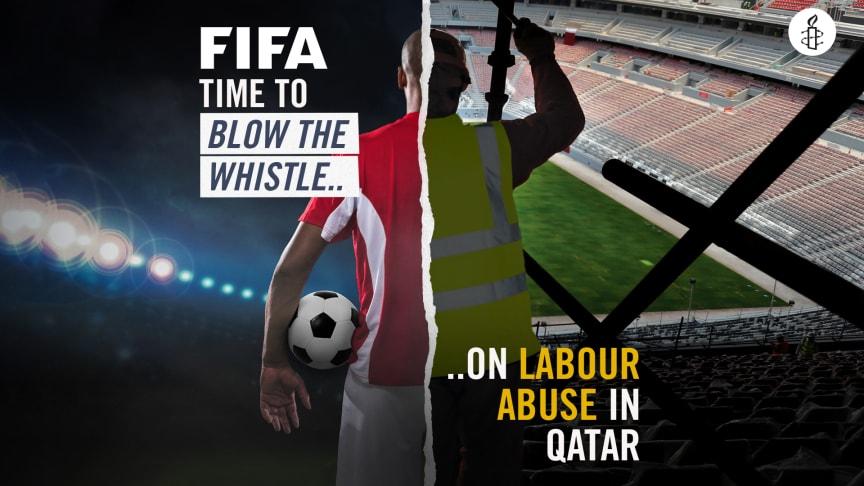 Qatar — krav på Fifa från Amnesty om att agera mot övergreppen mot migrantarbetare